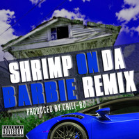 Chili-Bo - Shrimp on da Barbie (Remix) (Explicit)