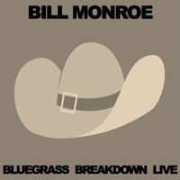 Bill Monroe - Bluegrass Breakdown Live