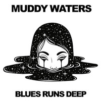 Muddy Waters - Blues Runs Deep (Live)