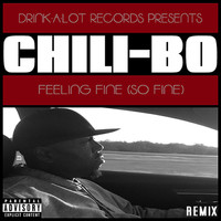 Chili-Bo - Feeling Fine (So Fine) [Remix] (Explicit)