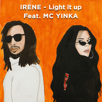 Irene - Light It Up