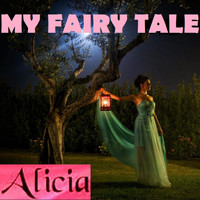 Alicia - MY FAIRY TALE