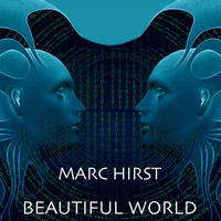 Marc Hirst - Beautiful World