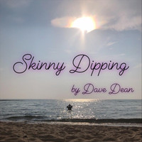Dave Dean - Skinny Dipping