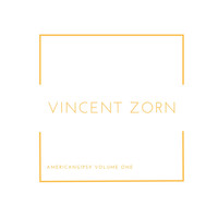 Vincent Zorn - Americangipsy, Vol. One