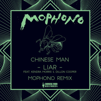 Chinese Man - Liar (Mophono Remix)