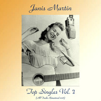 Janis Martin - Top Singles Vol. 2 (All Tracks Remastered 2018)