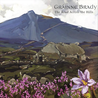 Gráinne Brady - The Road Across the Hills