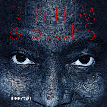 June Core - Rhythm & Blues