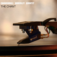 Cannonball Adderley Quintet - The Chant