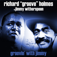 "Richard ""Groove"" Holmes - Groovin' With Jimmy"