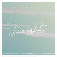 Dan Winter - Incomplete