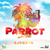 Zj Prapa - Talking Parrot - Single