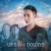Jason Chen - Ups and Downs