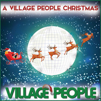 Village People - A Village People Christmas