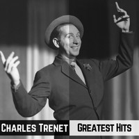 Charles Trenet - Greatest Hits