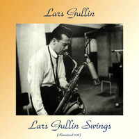 Lars Gullin - Lars Gullin Swings (Remastered 2018)