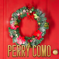 Perry Como - Christmas Classics Perry Como