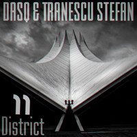 DASQ and Tranescu Stefan - District 11