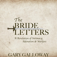Gary Galloway - The Bride Letters