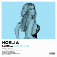 Noelia - Candela (Club Remixes)