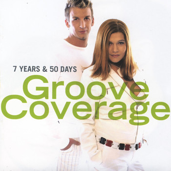 Groove Coverage - 7 Years & 50 Days