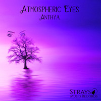 Anthya - Atmospheric Eyes EP