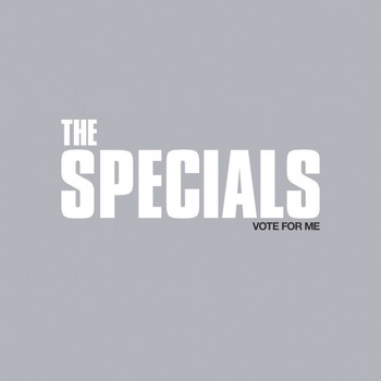The Specials - Vote For Me