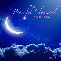 Various Artists - Peaceful Classical For Bed vol. 1