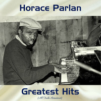 Horace Parlan - Horace Parlan Greatest Hits (All Tracks Remastered)