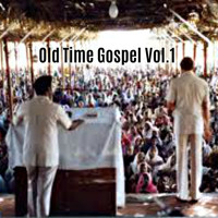 Various Artists / Various Artists - Old Time Gospel, Vol. 1
