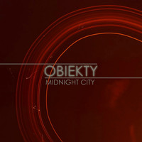 Obiekty - Midnight City