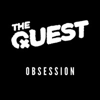 The Quest - Obsession