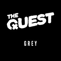 The Quest - Grey