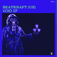 Beatkraft (US) - Void EP