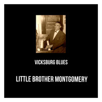 Little Brother Montgomery - Vicksburg Blues