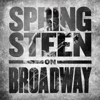 Bruce Springsteen - Springsteen on Broadway (Explicit)