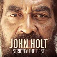 John Holt - Strictly The Best
