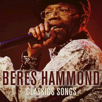 Beres Hammond - Classic Songs