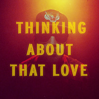Stockhaus - Thinking About That Love
