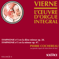 Pierre Cochereau - Vierne: Complete Organ Works (Vol. 2)