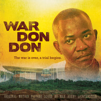 Max Avery Lichtenstein / - War Don Don (Original Motion Picture Soundtrack)