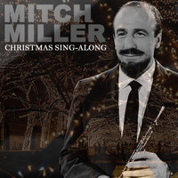 Mitch Miller - Christmas Sing - Along