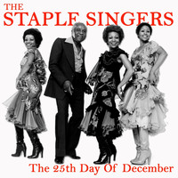 The Staple Singers - The 25Th Day of December (Remastered)