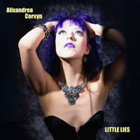 Alixandrea Corvyn - Little Lies