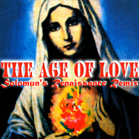 Age Of Love - The Age Of Love (Solomun's Renaissance Remix)