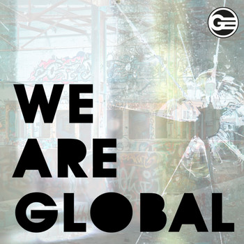 Various Artists - We Are Global (Explicit)