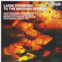 Bergen Philharmonic Orchestra - To the Brother Peoples (Music by Lasse Thoresen)