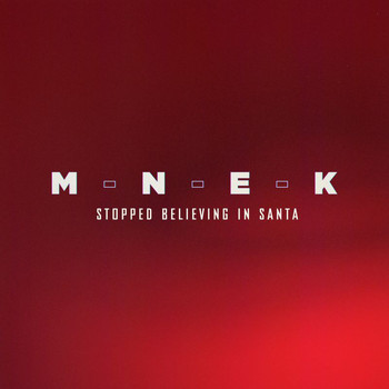 MNEK - Stopped Believing In Santa (Explicit)