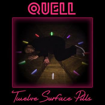 Quell - Twelve Surface Pills (Explicit)